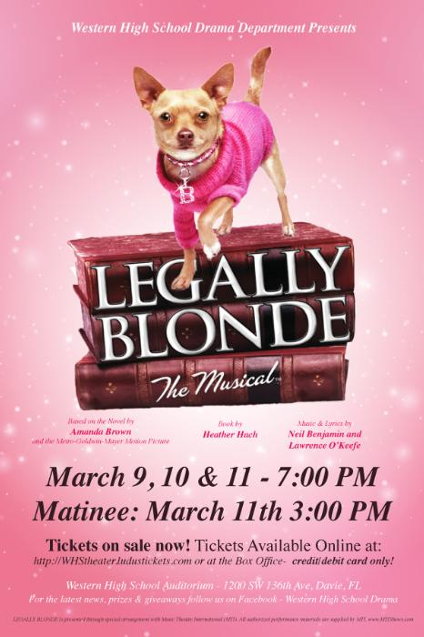 Legally Blonde production flyer courtesy of Western High School Drama Department.